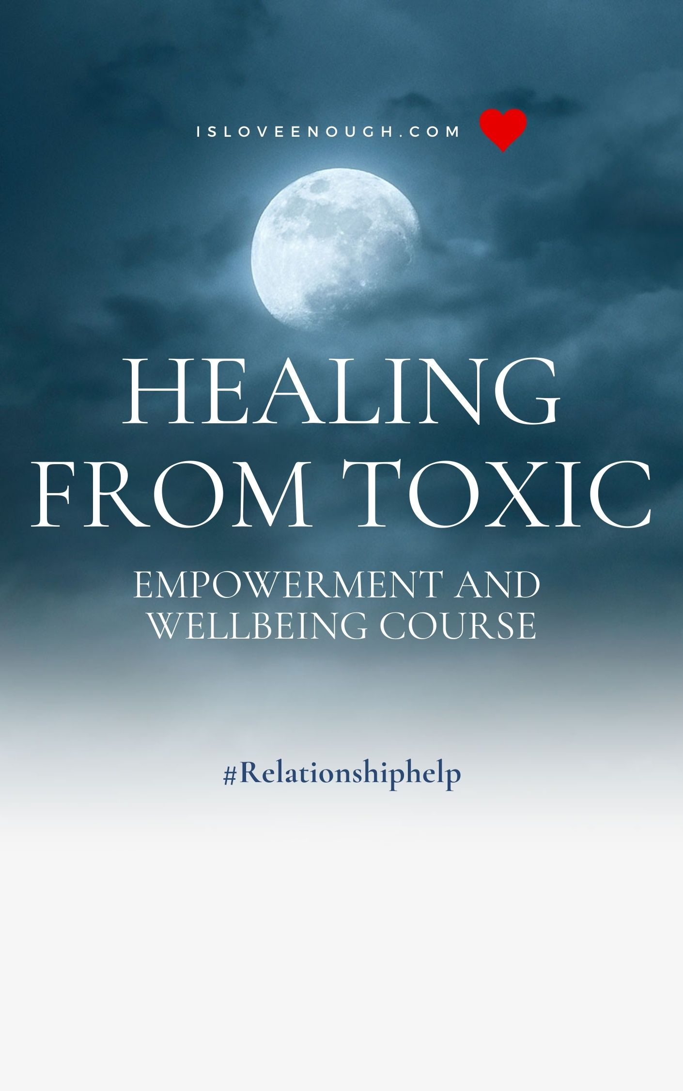 Healing from toxic - empowerment & wellbeing course